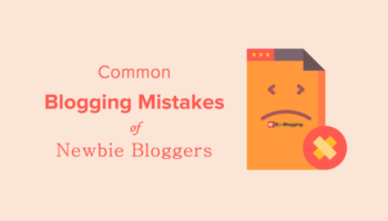 Common Blogging Mistakes of Newbie Bloggers