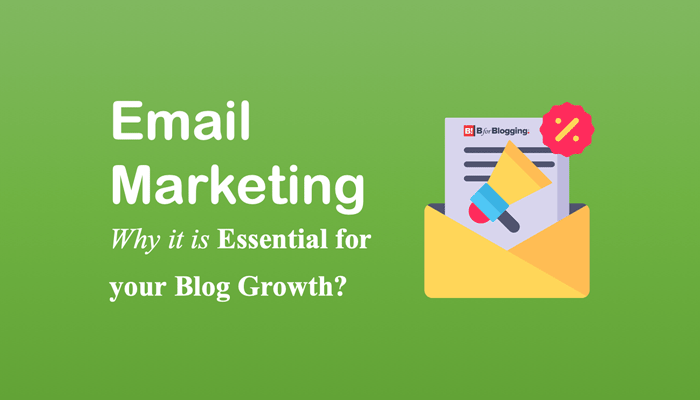 7 Benefits of Email Marketing That Every Blogger Should Know