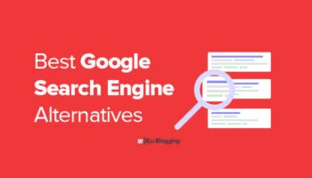 Best Google Search Engine Alternatives