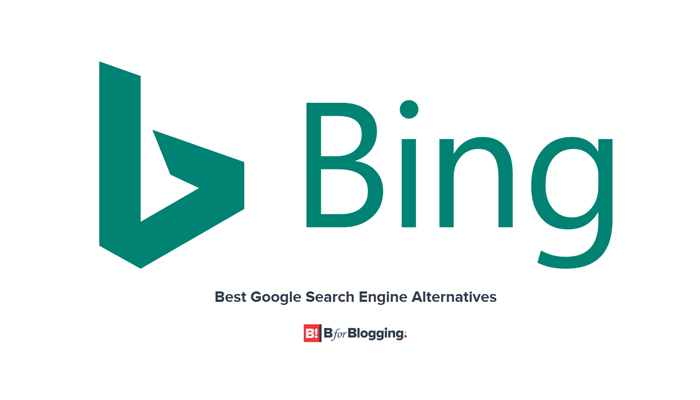 Bing - The Best Alternative to Google Search Engine
