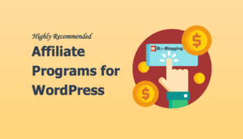 Recommended Affiliate Programs for WordPress