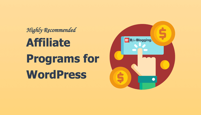 Highly Recommended Affiliate Programs for WordPress Niche
