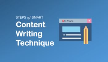 Steps of Smart Content Writing Technique