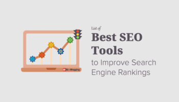 Best SEO Tools List to Improve Search Engine Rankings