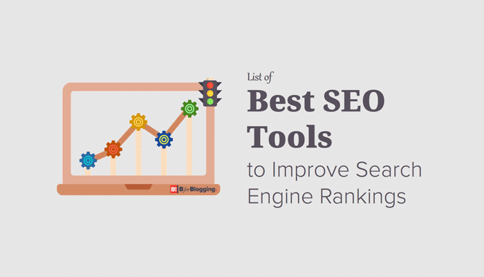 15+ Best SEO Tools List to Improve Search Engine Rankings and Productivity