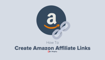 How to Create Amazon Affiliate Links