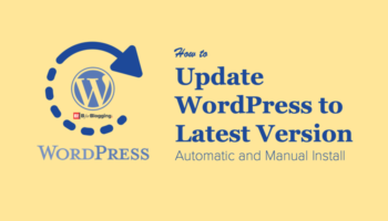 How To Update WordPress to Latest Version - Automatic/Manual Install