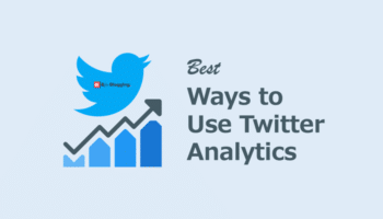 Best Ways to use Twitter Analytics