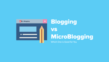 Blogging and MicroBlogging Difference - Which One is Good for You