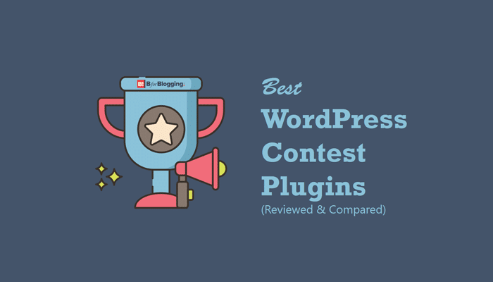 Top 5 Best WordPress Contest & Giveaway Plugins Reviewed & Compared