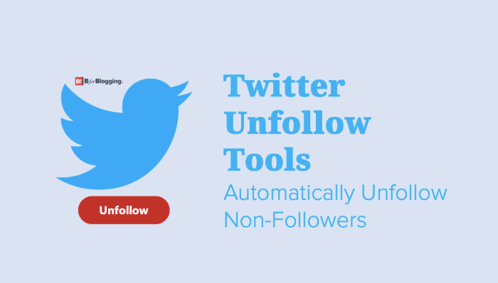 5 Best Twitter Unfollow Tools | Automatically Unfollow Non-Followers 2020