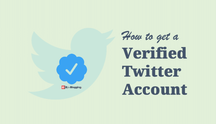 How To Verify Twitter Account? Get Verified Twitter Account [2020]
