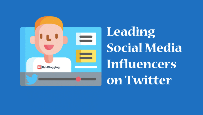 10 Leading Social Media Influencers to Follow on Twitter