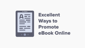 Excellent Ways to Promote eBook Online