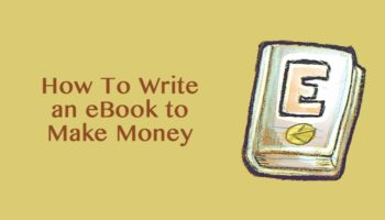 Make an eBook in 30 Minutes - My Secrete To Write an eBook and Make Money